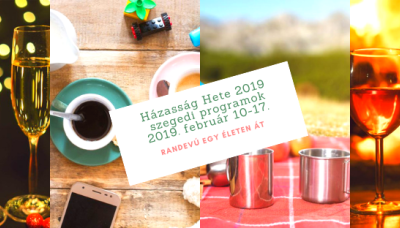 A szegedi Házasság hete programjai 2019-ben